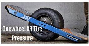 Onewheel xr tire pressure